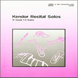 Download or print Various Kendor Recital Solos - Eb Alto Saxophone - Solo Book Sheet Music Printable PDF -page score for Unclassified / arranged Woodwind Solo SKU: 125037.